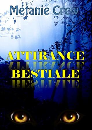 Attirance bestiale: Romance paranormale (Le mystérieux milliardaire - 1)