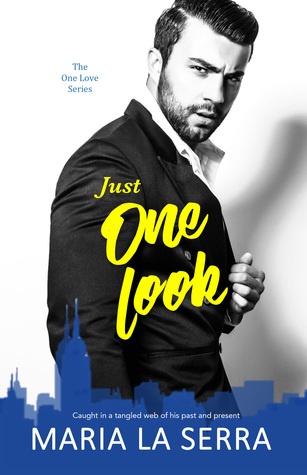 Just One Look (The One Love Series, #2)