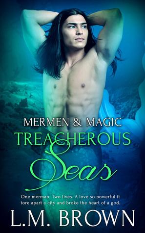 Treacherous Seas (Mermen & Magic, #6)