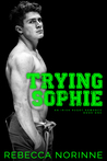 Trying Sophie (Irish Rugby #1)