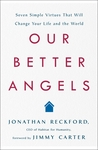 Our Better Angels by Jonathan Reckford