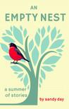 An Empty Nest: A Summer of Stories