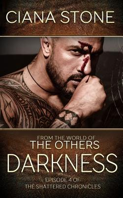 Darkness: Episode 4 of The Shattered Chronicles