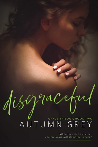 disgraceful by Autumn Grey