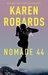 Nomade 44 by Karen Robards