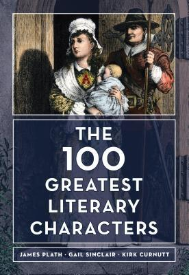 The 100 Greatest Literary Characters