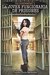 Portada de la novela La joven funcionaria de prisiones, de Claudia Girón Bermúdez