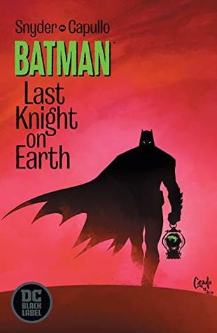 Batman: Last Knight on Earth (2019) #1