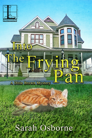 Into the Frying Pan (A Ditie Brown Mystery #2)