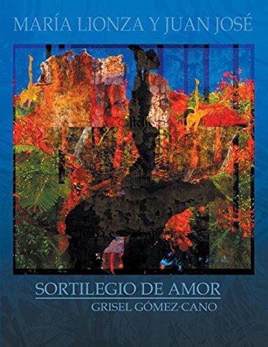 María Lionza Y Juan José: Sortilegio De Amor