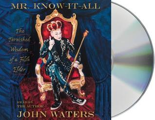 Mr. Know-It-All: The Tarnished Wisdom of a Filth Elder