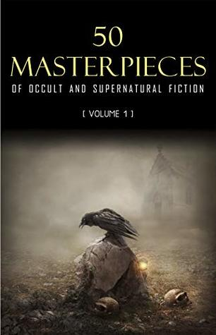 50 Occult & Supernatural masterpieces you have to read before you die