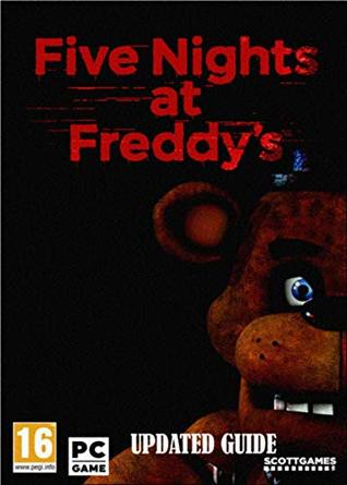 Five Nights at Freddys - Final Guide
