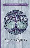 Healers and Thieves (The Psychic Traveler Society Book 1)