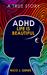 ADHD by Nico J. Genes