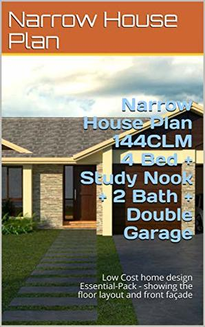 Narrow House Plan 144CLM- House Plan 4 Bed + Study Nook + 2 Bath + Double Garage: Low Cost home design Essential-Pack - showing the floor layout and front façade