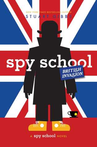 Spy School British Invasion (Spy School #7)