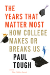 Download ebook The Years That Matter Most: How College Makes or Breaks Us by Paul Tough
