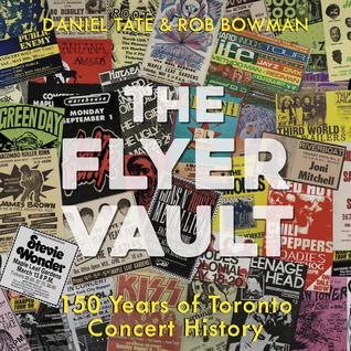 The Flyer Vault: 150 Years of Toronto Concert History