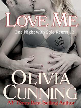 Love Me (One Night with Sole Regret, #12)