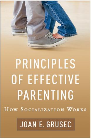 Principles of Effective Parenting: How Socialization Works
