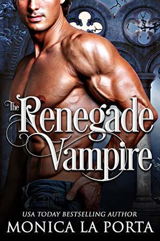 Renegade Vampire by Monica La Porta