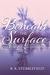 Beneath The Surface by B.K. Stubblefield