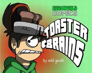 Eddsworld Comics: Toaster Brains