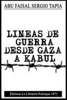 LINEAS DE GUERRA DESDE GAZA A KABUL