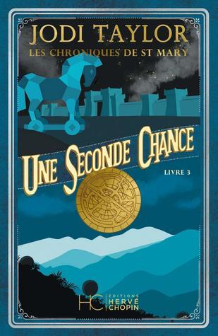 Une Seconde Chance (Les Chroniques de St Mary, #3)