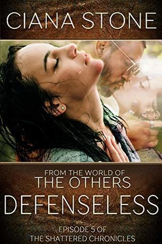 Defenseless (The Shattered Chronicles #5)