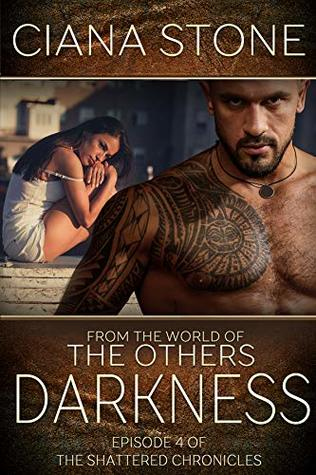 Darkness (The Shattered Chronicles #4)