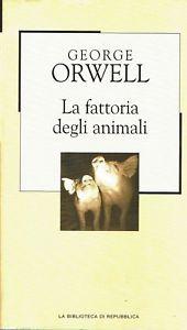 La fattoria degli animali (La Biblioteca di Repubblica, #38)