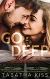 Go Deep (Bad Baller, #2)