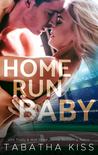 Home Run Baby (Bad Baller, #3)