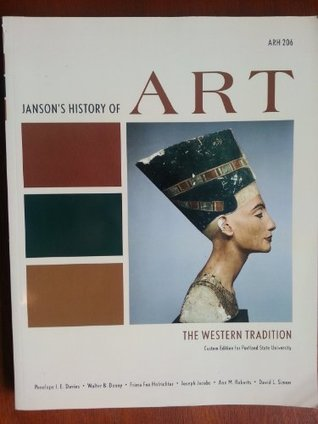 Janson's History of Art (The Western Tradition, Custom Edition For Portland State University) [Paperback] 2011