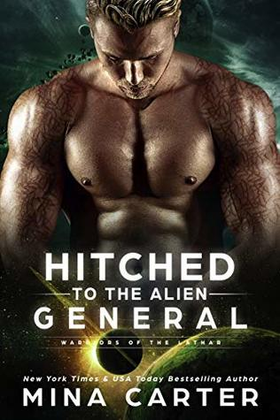 Hitched to the Alien General (Warriors of the Lathar, #8)