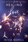 Healing Love (Forever Us, #2)