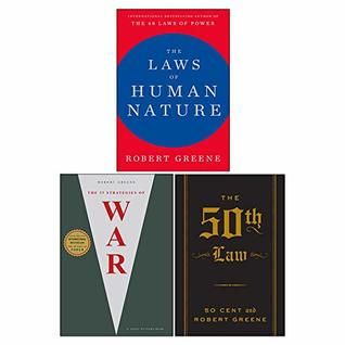 Robert Greene 3 Books Collection Set (The Laws Of Human Nature [Hardcover], The 33 Strategies Of War , The 50Th Law The Robert Greene Collection