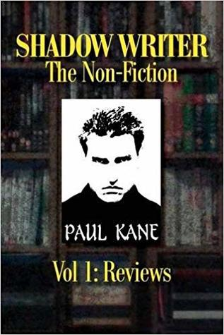Shadow Writer - The Non-Fiction Vol. 1: Reviews