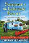 Summer at the Lakeside Resort (Lakeside Resort Book #2)