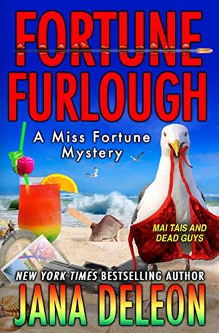 Fortune Furlough by Jana Deleon