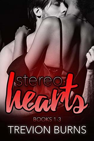 The-Stereo-Hearts-Series-Books-1-3-Trevion-Burns