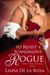 To Resist a Scandalous Rogue
