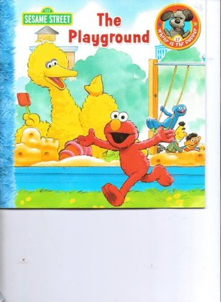 Sesame Street ~ The Playground (Where is the Puppy? Happy Tales