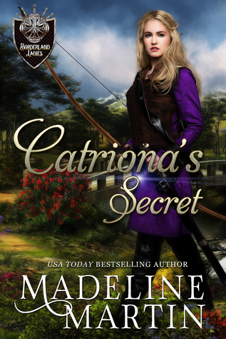 Catriona's Secret (Borderland Ladies #4)