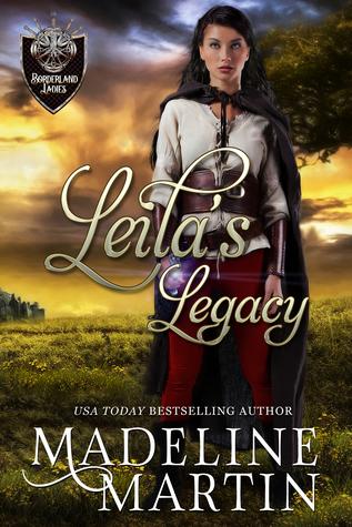 Leila's Legacy (Borderland Ladies #5)