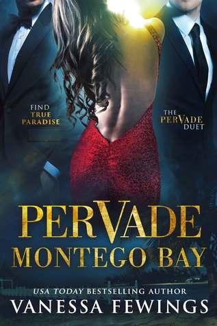Pervade Montego Bay  (Pervade Duet, #2)