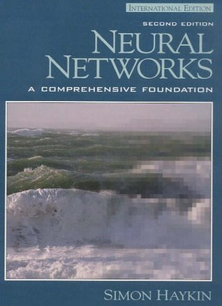 Cover image of Neural Networks: A Comprehensive Foundation by Simon Haykin