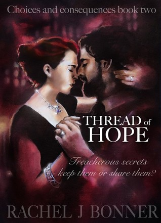 Thread of Hope (Choices and Consequences, #2)